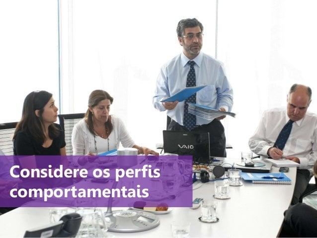 www.agendor.com.br Considere os perfis comportamentais