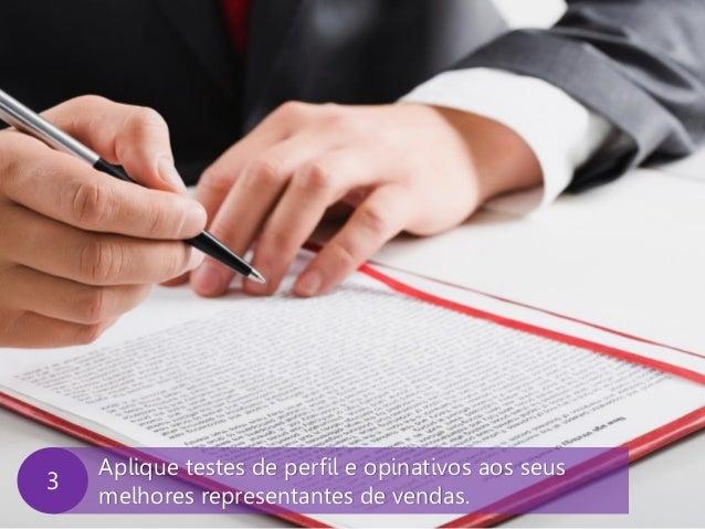 www.agendor.com.br Aplique testes de perfil e opinativos aos seus melhores representantes de vendas. 3