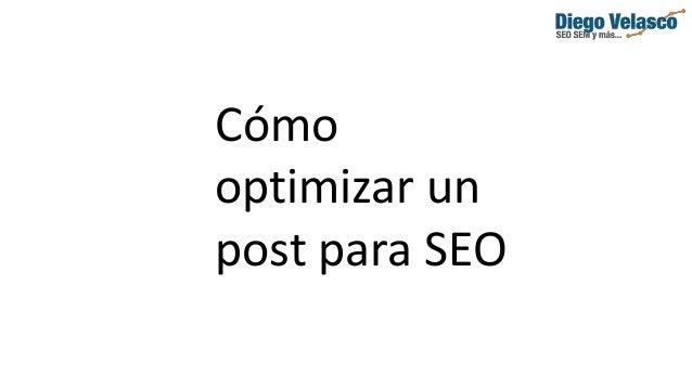 Cómo optimizar un post para SEO