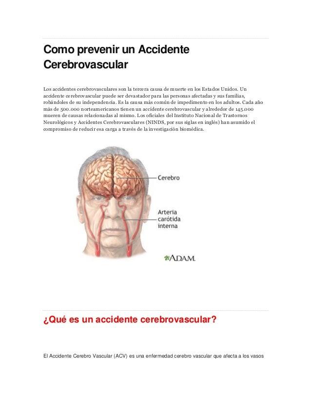 Como prevenir un Accidente Cerebrovascular Los accidentes cerebrovasculares son la tercera causa de muerte en los Estados ...