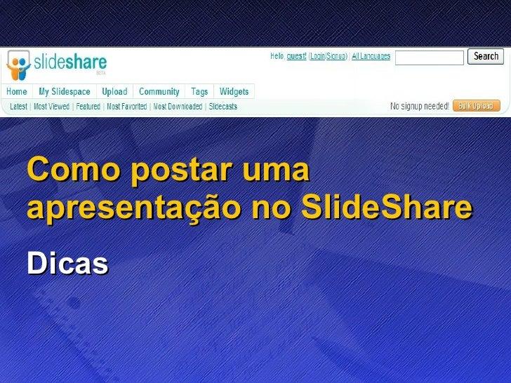 Como postar uma apresentação no SlideShare Dicas