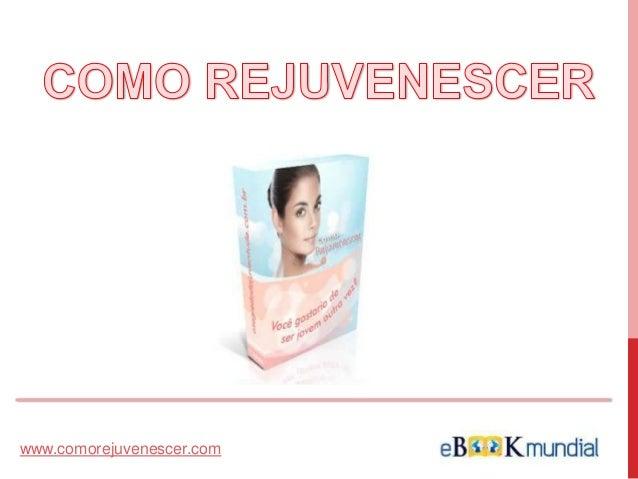 www.comorejuvenescer.com