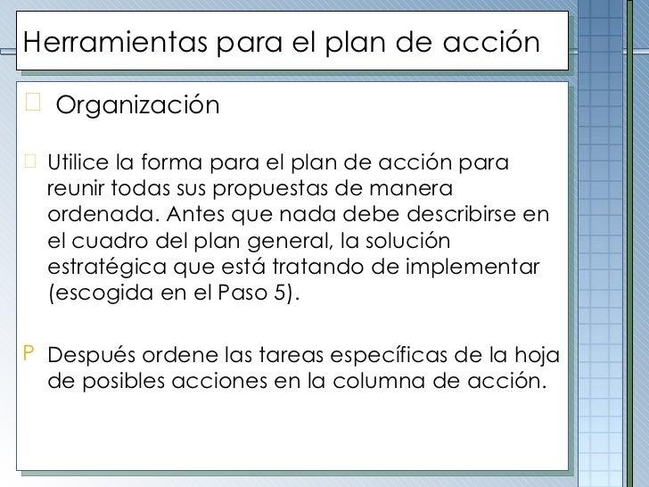 Herramientas para el plan de acción <ul><li>Organización   </li></ul><ul><li>Utilice la forma para el plan de acción para ...