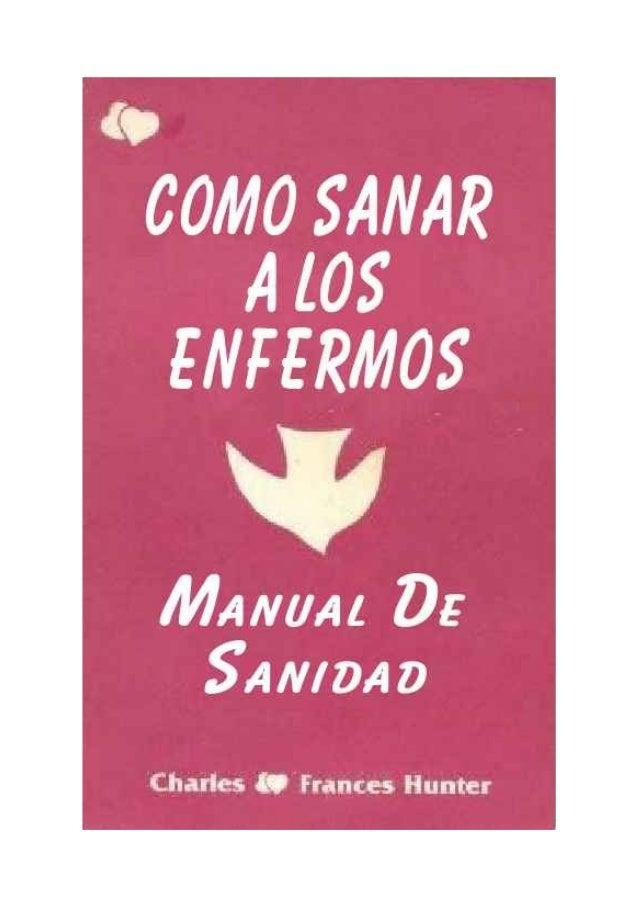 COMO SANAR LOS ENFERMOS Con Manual De Sanidad Charles & Frances Hunter