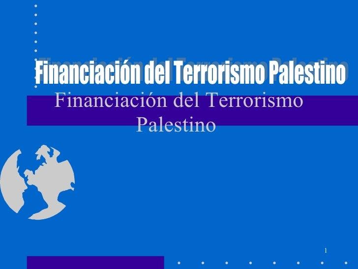Financiación del Terrorismo Palestino  Financiación del Terrorismo Palestino