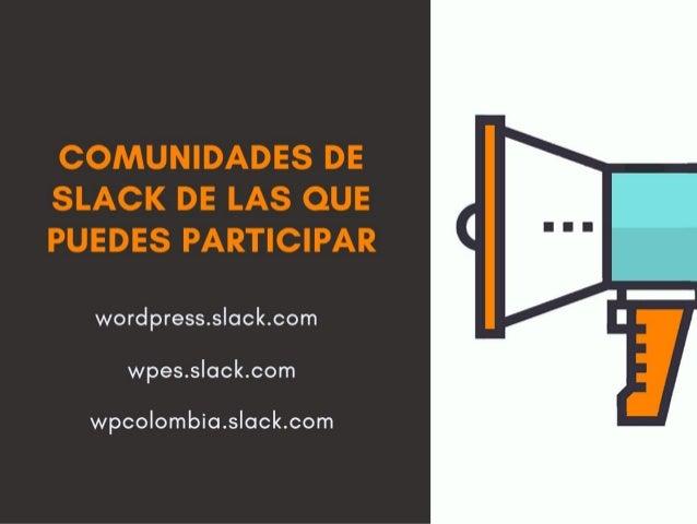 Cómo participar de la comunidad de WordPress Slide 2