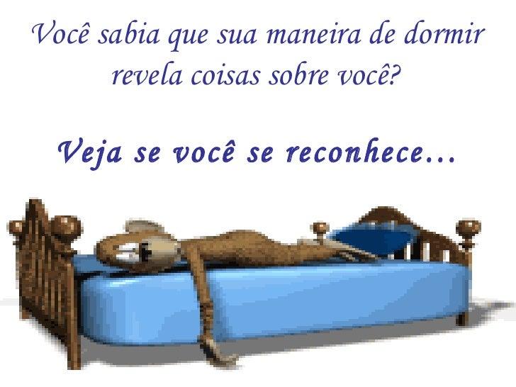 Você sabia que sua maneira de dormir  revela coisas sobre você?    Veja se você se reconhece…