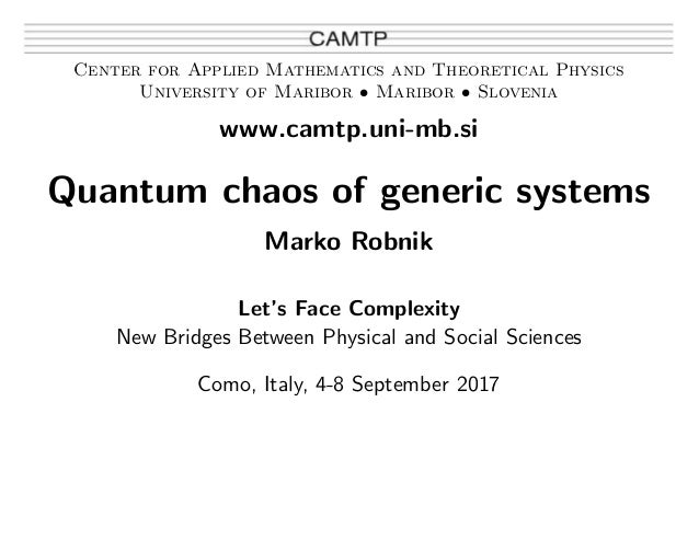 Center for Applied Mathematics and Theoretical Physics University of Maribor • Maribor • Slovenia www.camtp.uni-mb.si Quan...
