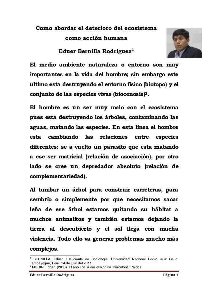 1  BERNILLA, Eduer. Estudiante de Sociología. Universidad Nacional Pedro Ruiz Gallo.Lambayeque, Perú. 14 de julio del 2011...