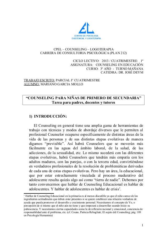 CPEL – COUNSELING – LOGOTERAPIACARRERA DE CONSULTORIA PSICOLÓGICA (PLAN 212)CICLO LECTIVO: 2013 / CUATRIMESTRE: 1ºASIGNATU...