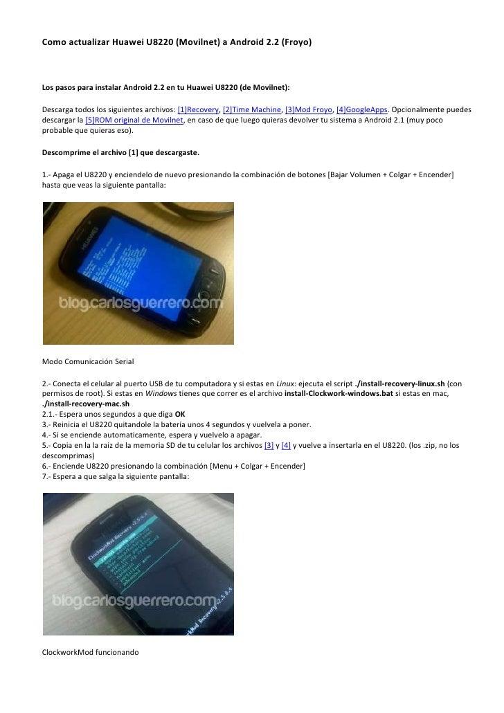 Como actualizar Huawei U8220 (Movilnet) a Android 2.2 (Froyo)<br />Los pasos para instalar Android 2.2 en tu Huawei U8220 ...