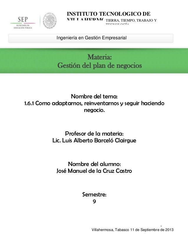 1 Ingeniería en Gestión Empresarial INSTITUTO TECNOLOGICO DE VILLAHERMOSATIERRA, TIEMPO, TRABAJO Y TECNOLOGÍA Materia: Ges...