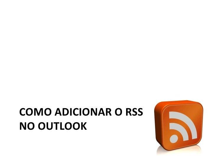 Como adicionar o RSS do Blog no Outlook<br />