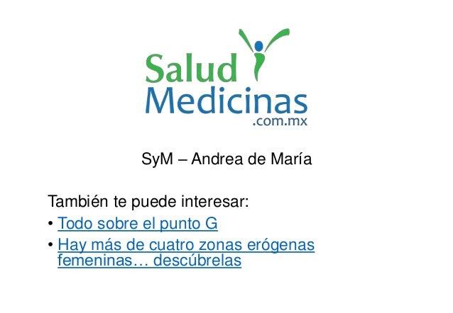 SyM – Andrea de María También te puede interesar: • Todo sobre el punto G • Hay más de cuatro zonas erógenas femeninas… de...