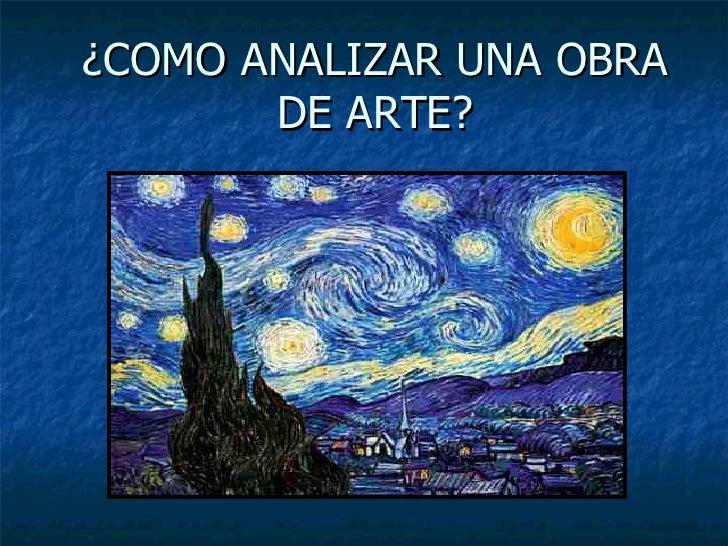¿COMO ANALIZAR UNA OBRA DE ARTE?