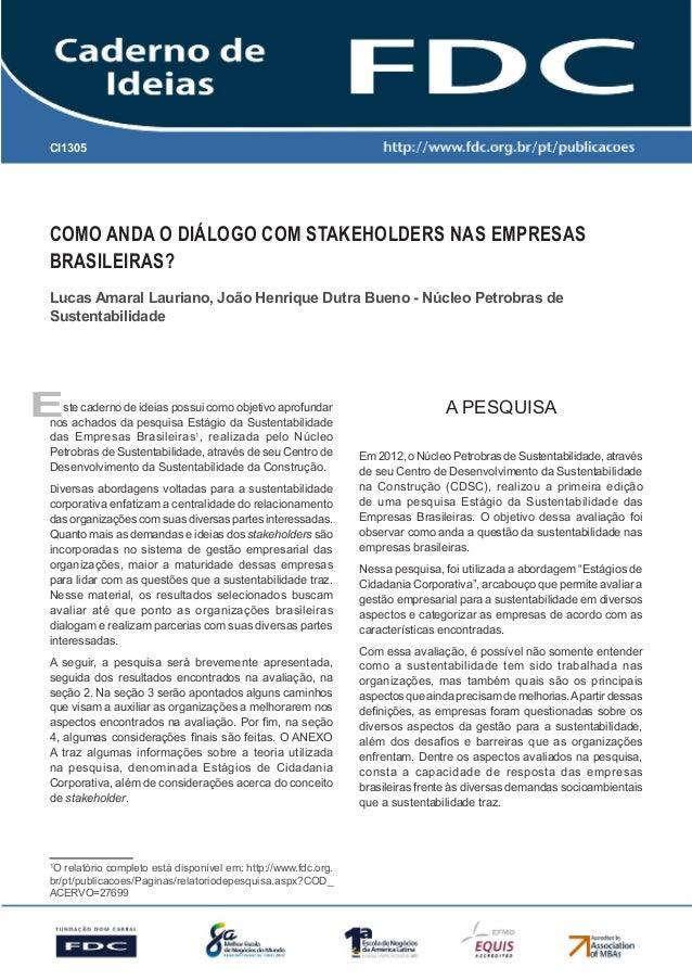 CI1305Como anda o diálogo com stakeholders nas empresasbrasileiras?Lucas Amaral Lauriano, João Henrique Dutra Bueno - Núcl...