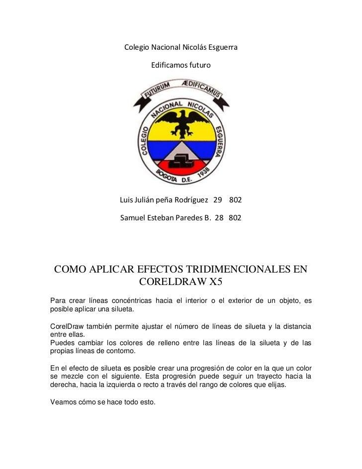 Colegio Nacional Nicolás Esguerra                                Edificamos futuro                      Luis Julián peña R...