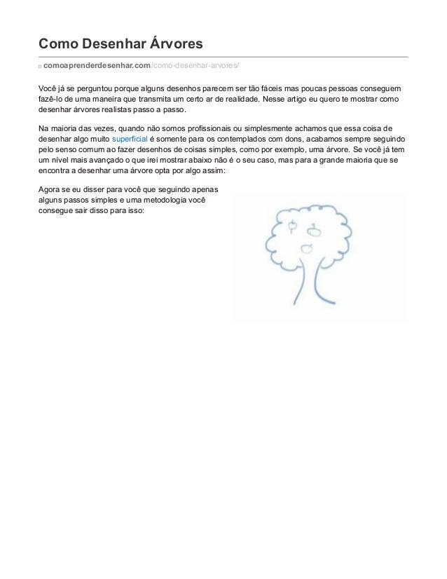 Como Desenhar Árvores comoaprenderdesenhar.com/como-desenhar-arvores/ Você já se perguntou porque alguns desenhos parecem ...