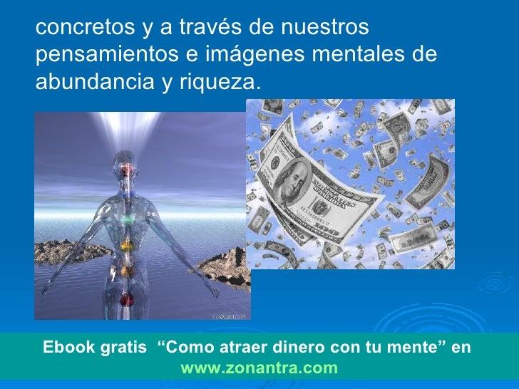 Como atraer abundancia de dinero cosandtina - Como atraer el dinero ...