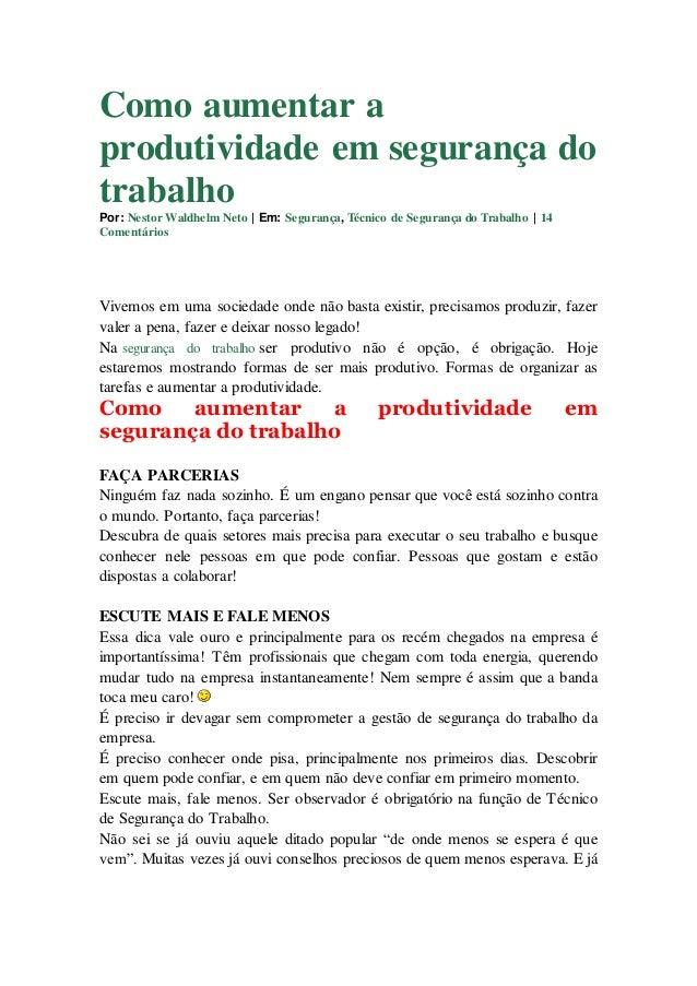 Como aumentar a produtividade em segurança do trabalho Por: Nestor Waldhelm Neto | Em: Segurança, Técnico de Segurança do ...