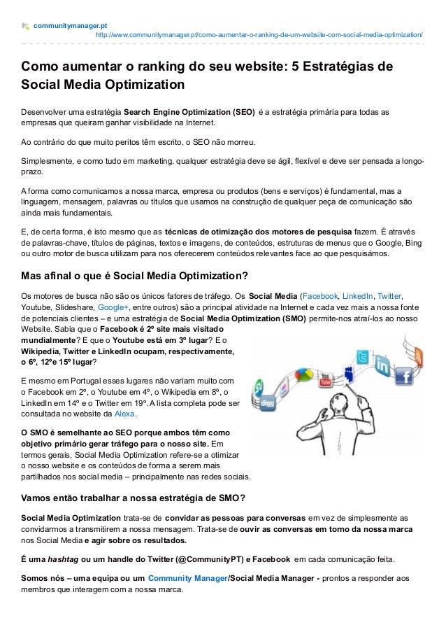 communitymanager.pt http://www.communitymanager.pt/como-aumentar-o-ranking-de-um-website-com-social-media-optimization/ Co...