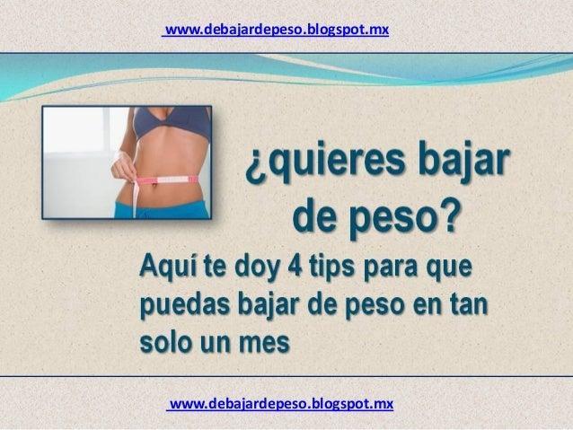 www.debajardepeso.blogspot.mx www.debajardepeso.blogspot.mx
