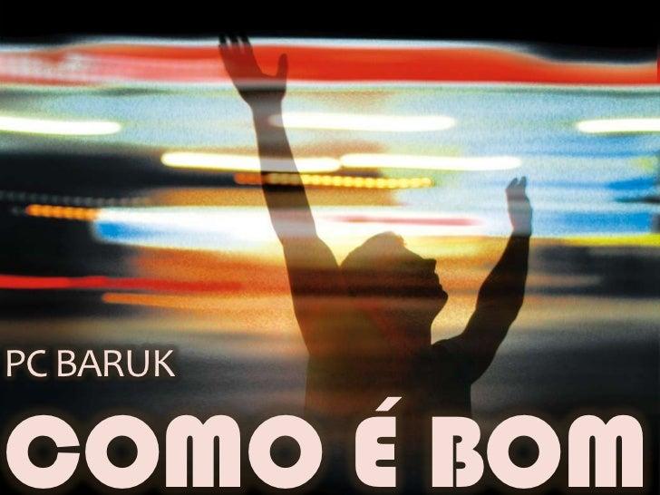 PC BARUKCOMO É BOM