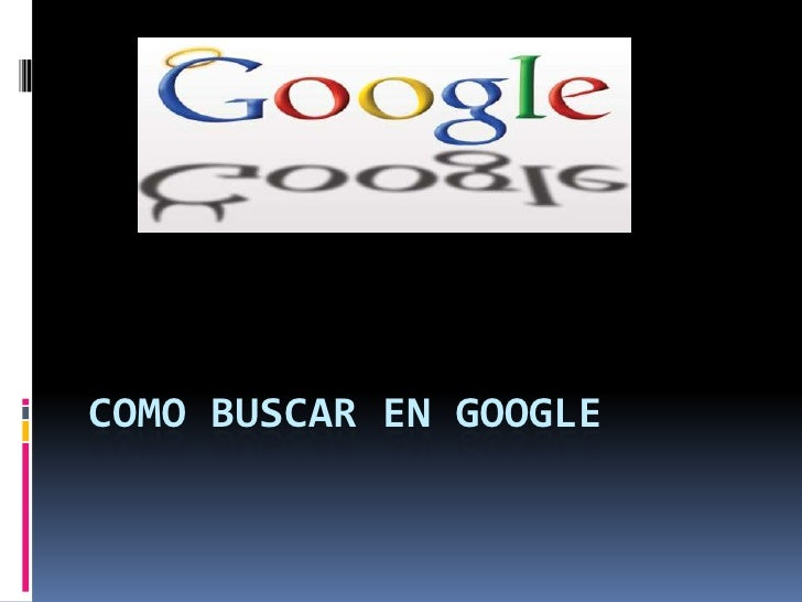 Como buscar en google<br />