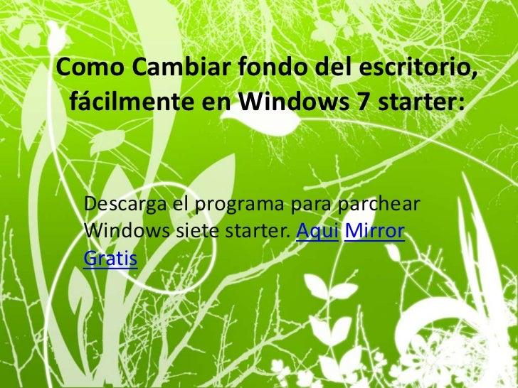 Como cambiar fondo de pantalla de nuestro computador - Como cambiar fondo de escritorio windows 7 starter ...