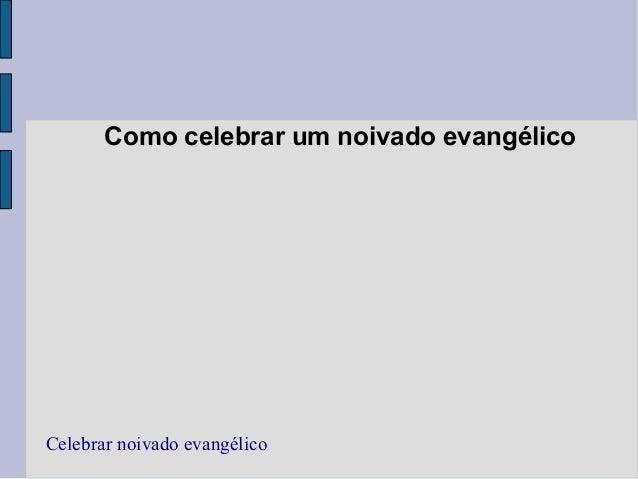 Como celebrar um noivado evangélico Celebrar noivado evangélico