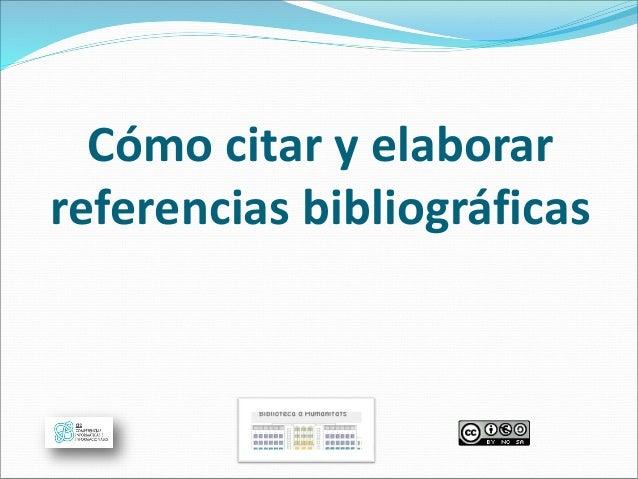 Cómo citar y elaborar referencias bibliográficas