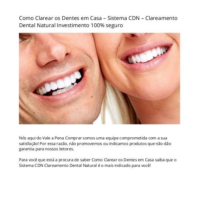 Como Clarear Os Dentes Em Casa Sistema Cdn Clareamento Dental Natur
