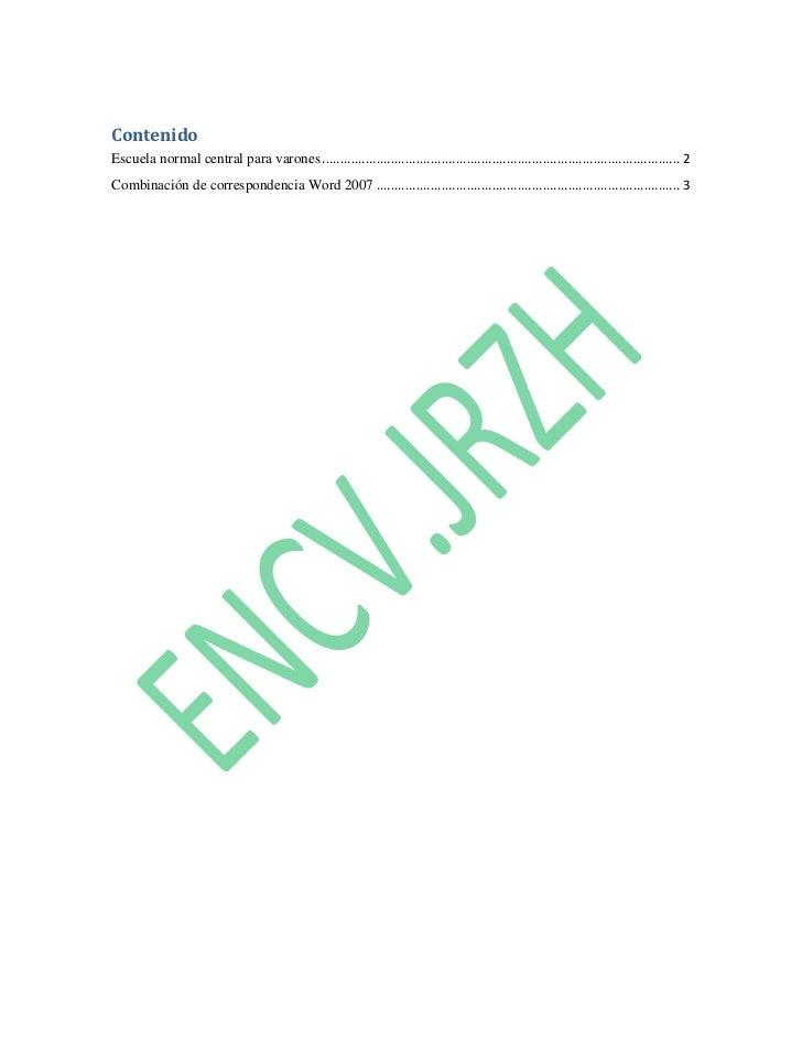 """Contenido TOC o """"1-3"""" h z u Escuela normal central para varones PAGEREF _Toc288474833 h 2Combinación de correspondencia Wo..."""