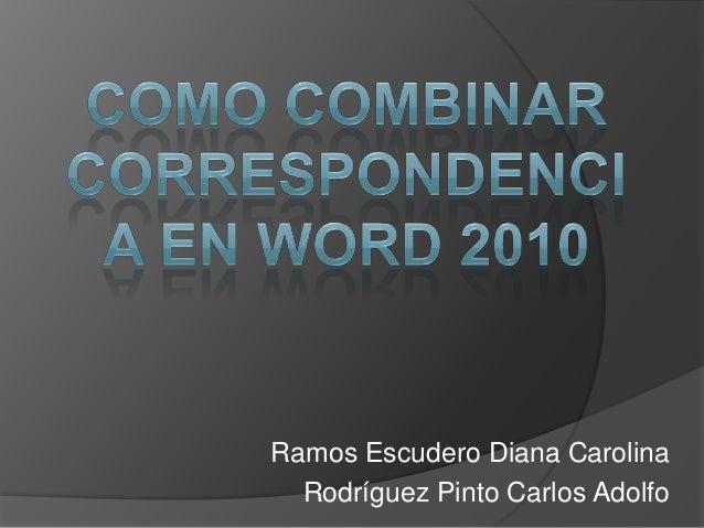 Ramos Escudero Diana Carolina Rodríguez Pinto Carlos Adolfo