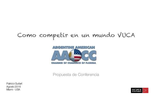 Como competir en un mundo VUCA Slide 2