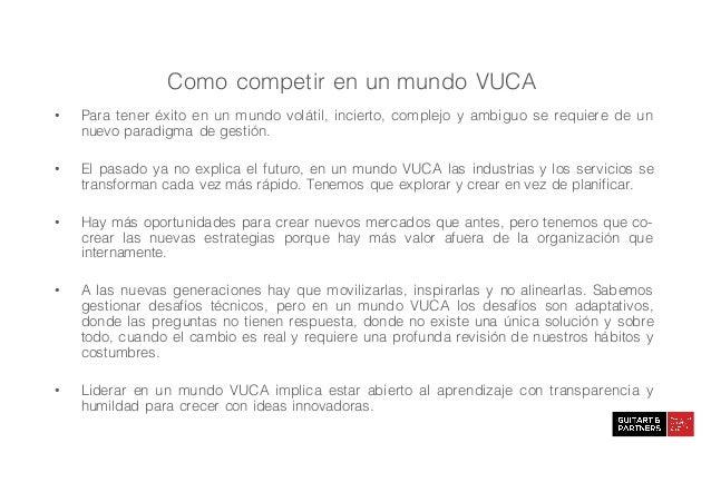 Como competir en un mundo VUCA Slide 3