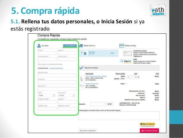 5. Compra rápida 5.1. Rellena tus datos personales, o Inicia Sesión si ya estás registrado