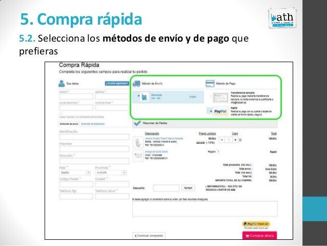 5. Compra rápida 5.2. Selecciona los métodos de envío y de pago que prefieras