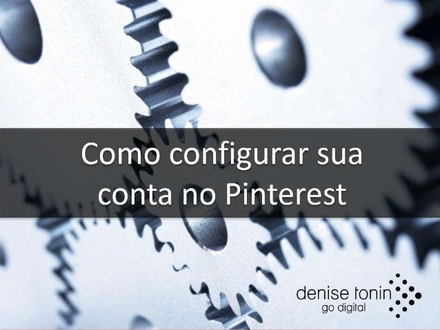 Curso Pinterest Marketing O primeiro no Brasil + ARTE DO CURSO
