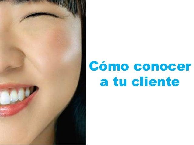 Cómo conocer a tu cliente