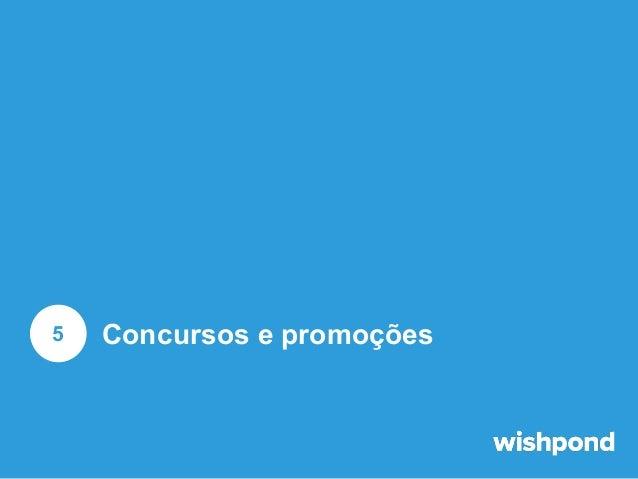 Concursos e promoções  1  2  Um tipo de concurso que gera novos likes e seguidores é um concurso do tipo 'siga para partic...