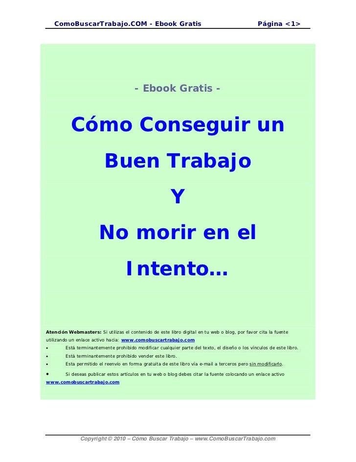 ComoBuscarTrabajo.COM - Ebook Gratis                                                         Página <1>                   ...