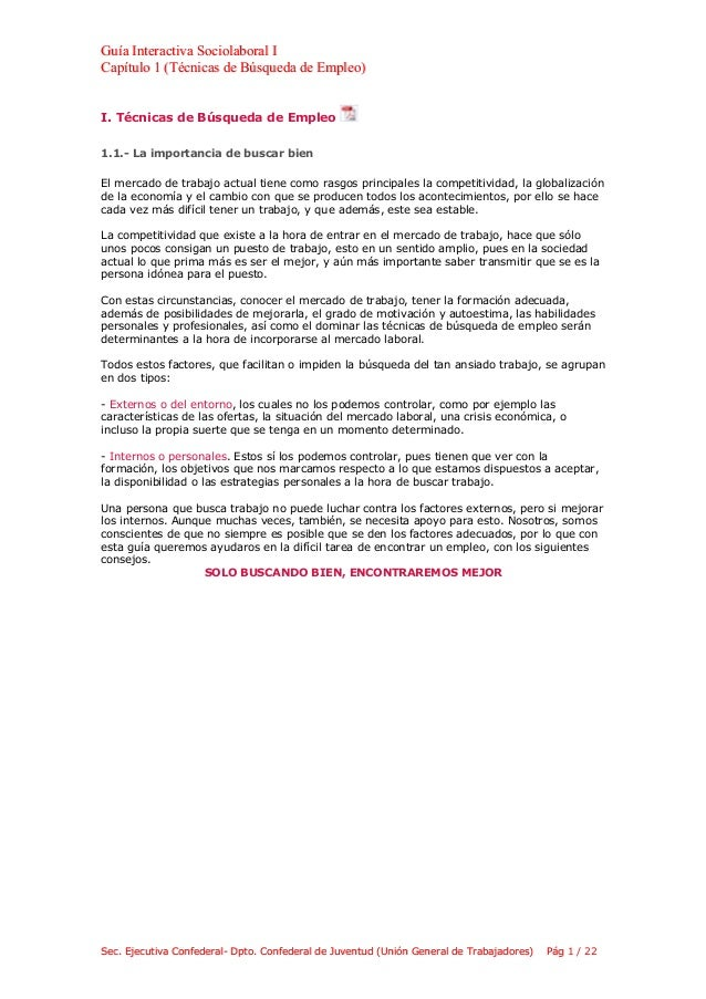 Guía Interactiva Sociolaboral ICapítulo 1 (Técnicas de Búsqueda de Empleo)I. Técnicas de Búsqueda de Empleo1.1.- La import...
