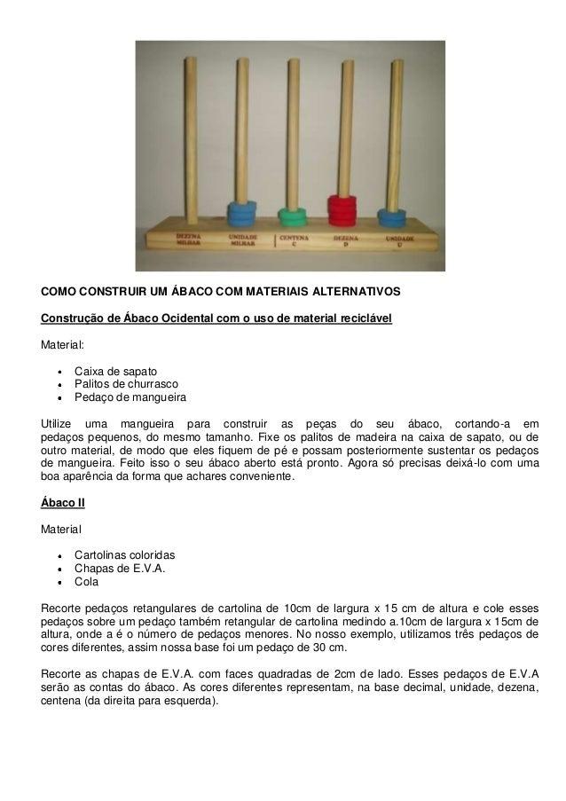 COMO CONSTRUIR UM ÁBACO COM MATERIAIS ALTERNATIVOSConstrução de Ábaco Ocidental com o uso de material reciclávelMaterial:C...