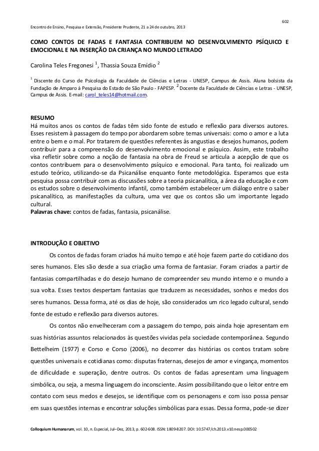 602 Encontro de Ensino, Pesquisa e Extensão, Presidente Prudente, 21 a 24 de outubro, 2013 Colloquium Humanarum, vol. 10, ...