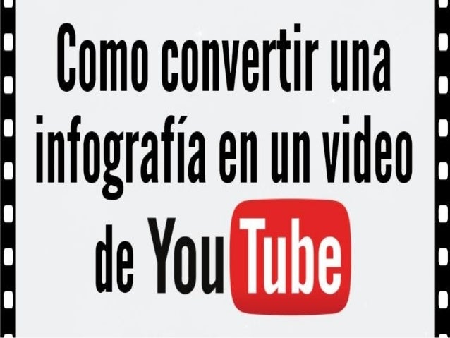 Comocunvertiruna infografía en un video  de You
