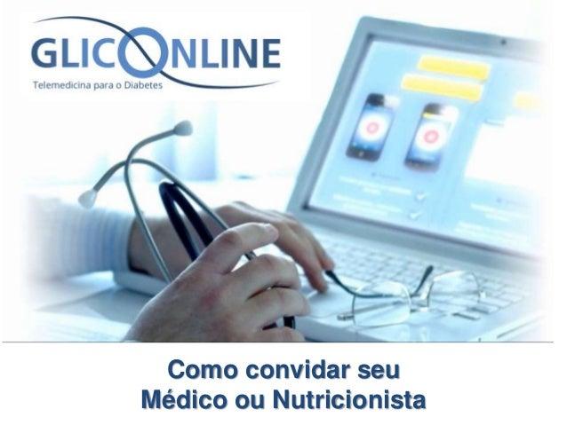 Como convidar seu Médico ou Nutricionista