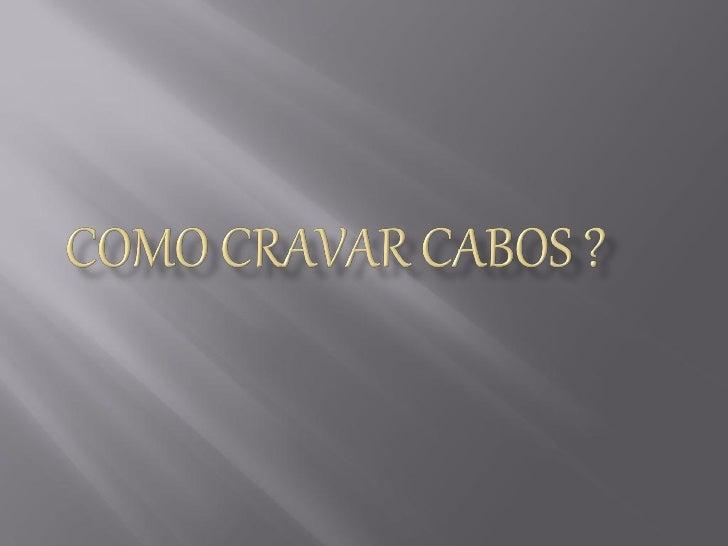•   Alicate            Cabo UTP••      A ficha RJ-45