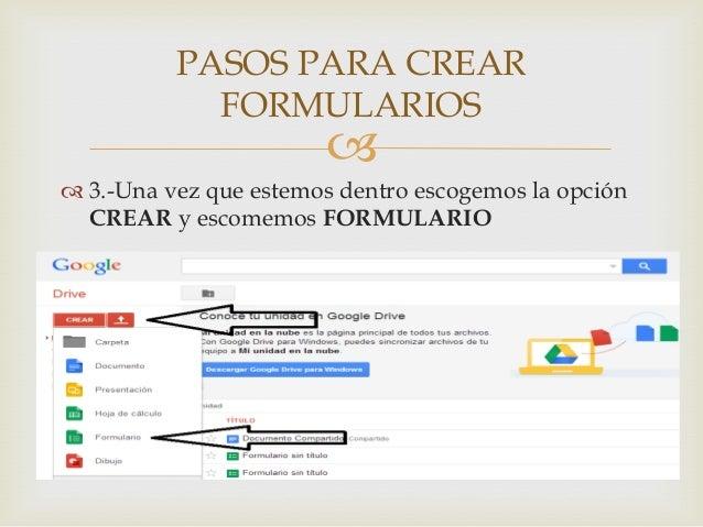 Como Crear Formularios En Google Drive