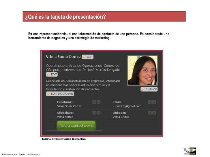 ¿Qué es la tarjeta de presentación?.<br />Es una representación visual con información de contacto de una persona. Es cons...